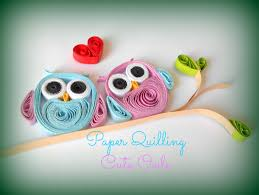 paper quilling how to make cute owls paper quilling quilling