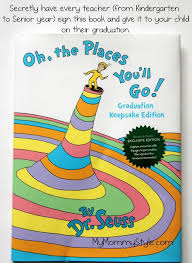 oh the places you ll go graduation oh the places you ll go tradition for kids