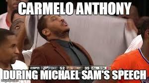 Michael Sam Meme - 22 meme internet carmelo anthony during michael sam s speech