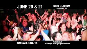 buckeye country superfest u201d is coming to columbus ohio axs