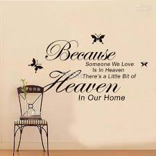home decor wall art stickers because someone we love is in heaven vinyl wall lettering stickers