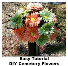 cemetery vases diy cemetery flowers intelligent domestications