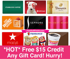 15 gift cards hot free 15 gift card credit on any gift card hurry limited time