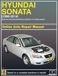 hyundai sonata 99 14 haynes online manual haynes manuals