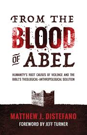 quotes from the bible about killing non believers from the blood of abel humanity u0027s root causes of violence and the