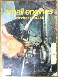 small engines service manual 12th edition no author identified