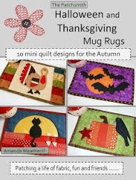 the patchsmith halloween and thanksgiving mug rugs
