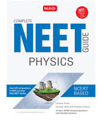 complete neet guide physics buy complete neet guide physics