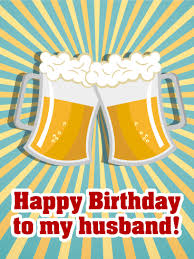 cheers happy birthday card for husband birthday u0026 greeting