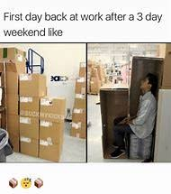 3 Day Weekend Meme - best 25 ideas about weekend meme find what you ll love