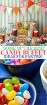 9 of the best awesome candy buffet ideas for your party love these