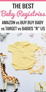 baby registrys what s the best baby registry popular online and in store
