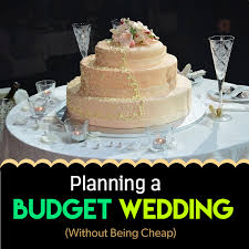 planning a cheap wedding planning a budget wedding without being cheap