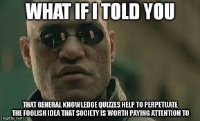 Meme Knowledge - matrix morpheus meme imgflip