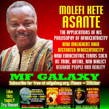 molefi kete asante on afrocentricity how its detractors have