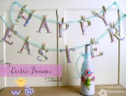 happy easter decorations easy happy easter banner tutorial optimistic
