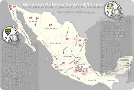 Monterrey Mexico Map by Map Of American Football College Teams In Mexico 1500x1010 Mapporn