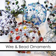 everyday art wire and bead ornaments