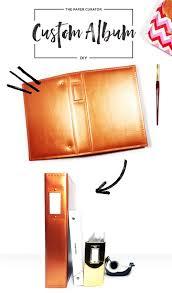 Diy Scrapbook Album Diy Custom Scrapbook Album U2014 The Paper Curator