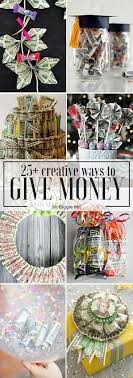 https i pinimg 736x 25 39 5b 25395b619d4f1ca 264 best gifts made out of money images on money