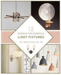 Lighting Fixture Manufacturers Usa Your Ultimate Guide To Lighting Made In The Usa The Made Home