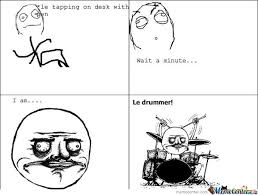 Drummer Meme - le drummer by pr meme center