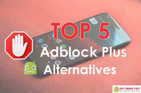 android adblock top 5 adblock plus alternatives for android smartphone