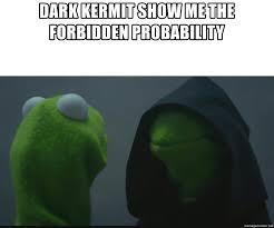 Kermit Meme Generator - dark kermit generator mne vse pohuj