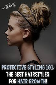 oklahoma hair stylists and updos protective styling 101 the best hairstyles for growing longer hair