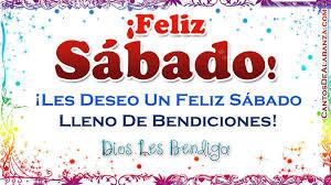 descargar imagenes de feliz sabado gratis feliz sábado video tarjetas cristianas gratis youtube