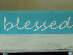 blessed wooden sign home decor wooden sign rustic home decor
