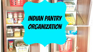 Kitchen Pantry Organizer Ideas by Indian Kitchen Organization Ideas Indian Pantry Organization