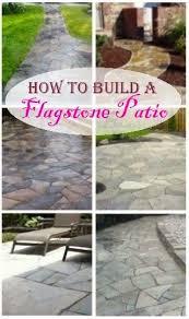 Flagstone Ideas For A Backyard How To Build A Dry Laid Flagstone Patio House Pinterest