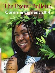 the exeter bulletin summer 2014 by phillips exeter academy issuu