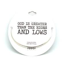 god is greater than the highs and lows bangle jaeci