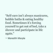 self care isn t always manicures healthy food