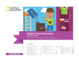 global closet calculator educator guide national geographic society