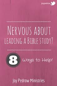 nervous about leading a bible study small group bible studies