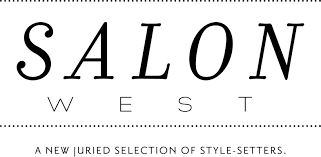 salon west a new juried selection of style setters