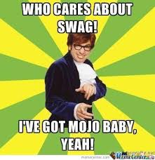Austin Meme - austin powers baby yeah by walkeragnr meme center