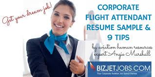 Resume For Flight Attendant Job by Corporate Flight Attendant Resume Sample U0026 9 Tips Bizjetjobs Com