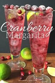 low cal cranberry margarita recipe my