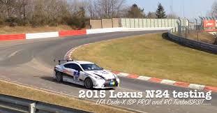 lexus rc 200t prix lexus testing 2 liter turbo rc and lfa code x at nurburgring
