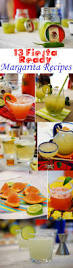13 fiesta ready margarita recipes for cinco de mayo margarita