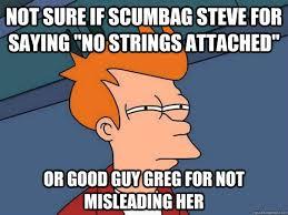 No Strings Attached Memes - futurama fry memes quickmeme