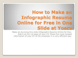 Resumes Online For Free by How To Make An Infographic Resume Online For Free In One Slide At Yos U2026