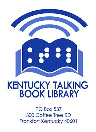 Department For The Blind Kentucky Talking Book Library Kentucky Department For Libraries