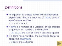 definitions an equation is created when two mathematical expressions that are made up of terms