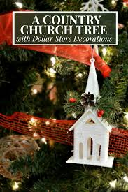 country church tree with dollar store decorations dollar stores