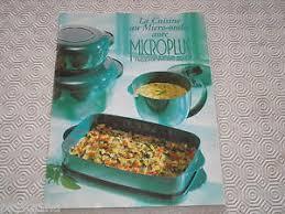 recette cuisine micro onde livre recettes tupperware cuisine au micro ondes avec microplus